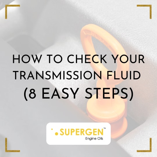8 easy steps to check your transmission fluids