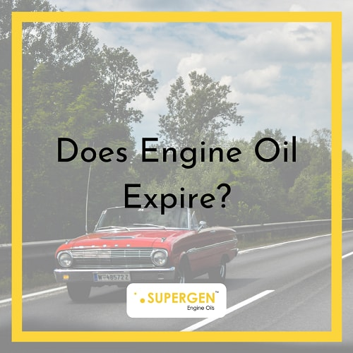 Does Engine Oil Expire